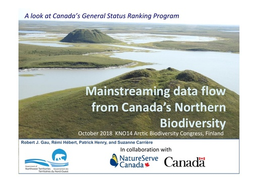 A look at Canada's General Status Ranking Program – Mainstreaming data flow on Canada's northern biodiversity with the help of NatureServe: Rob Gau