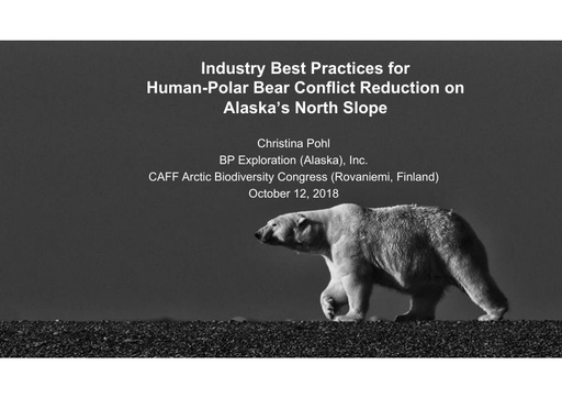 Industry perspective from the oil and gas sector on reducing human-polar bear conflict: Christina Pohl