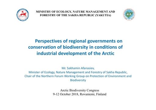 Perspectives of regional governments on conservation of biodiversity in conditions of industrial development of the Arctic: Sakhamin Afanasiev