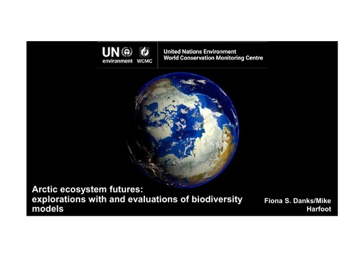Exploring Arctic ecosystem futures through biodiversity models and using these models for evaluation of global biodiversity models: Fiona Danks