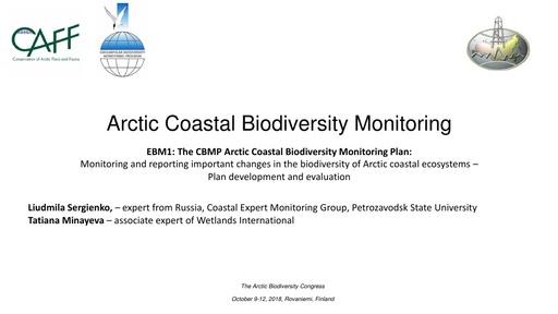 Coastal ecosystems of Russian Federation - status of information and prospects for integrated monitoring: Liudmila Sergienko and Tatiana Minayeva
