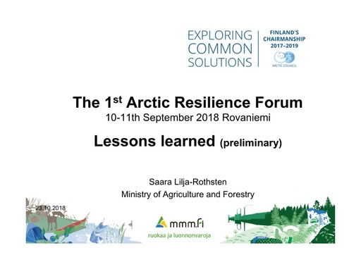 The Arctic Resilience Forum 2018 Lessons learned: Saara Lilja-Rothsten