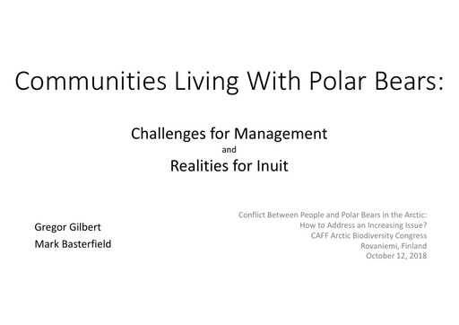 Communities living with polar bears: Gregor Gilbert and Mark Basterfield