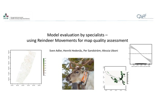 Model evaluation by specialists – using Reindeer Movements for map quality assessment: Sven Adler