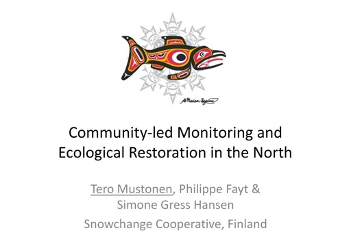 Community-led monitoring and ecological restoration in the Arctic: history, power and resilience: Philippe Fayt and Simone Gress Hansen
