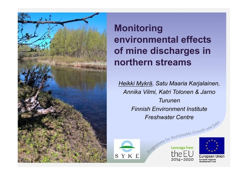 Monitoring environmental effects of mine discharges in the Arctic: Heikki Mykrä