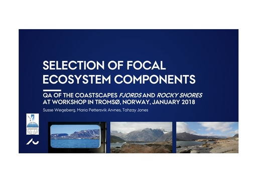 Selection, quality assurance and prioritization of Focal Ecosystem Component: Susse Wegeberg