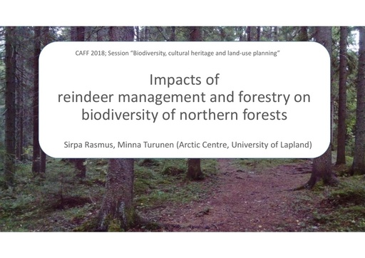 Impacts of reindeer management and forestry on biodiversity of northern forests: Sirpa Rasmus
