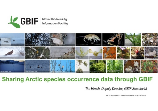 Sharing Arctic species occurrence data through the Global Biodiversity Information Facility (GBIF) for use in research and policy: Tim Hirsch