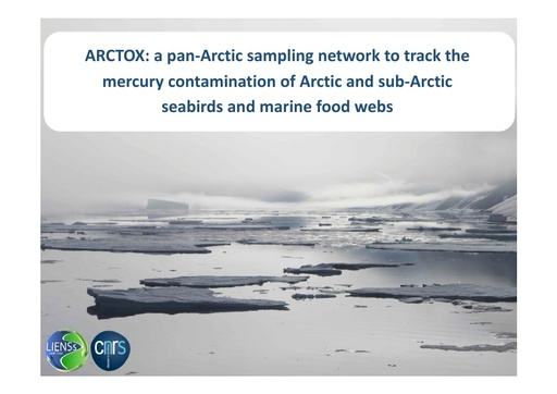 ARCTOX: a pan-Arctic sampling network to track the mercury contamination of Arctic seabirds and marine food webs: Jerome Fort