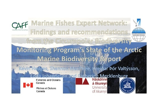 Monitoring biodiversity of Arctic marine fishes: Key findings and information gaps: Kevin Hedges