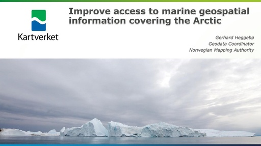 User needs assessment – Arctic Marine data as an example: Gerhard Heggebø