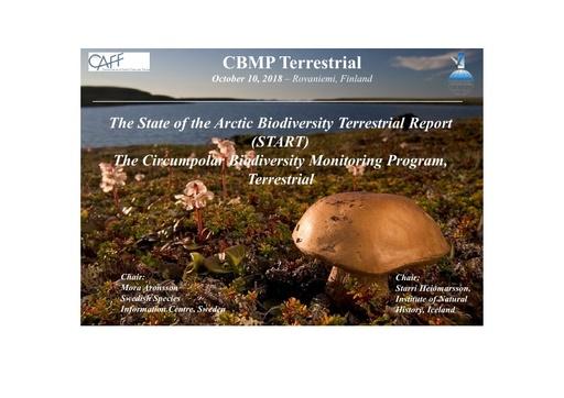 The State of the Arctic Biodiversity Terrestrial Report (START) The Circumpolar Biodiversity Monitoring Program, Terrestrial : Mora Aronsson / Starri Heiðmarsson
