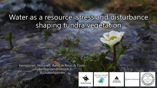 Water as a resource, stress and disturbance shaping tundra vegetation: Julia Kemppinen