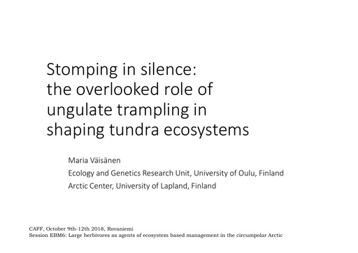 Stomping in silence: the overlooked role of ungulate trampling in shaping tundra ecosystems: Maria Väisänen