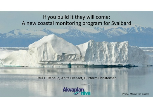 If you build it they will come - A new coastal monitoring program for Svalbard: Paul Renaud