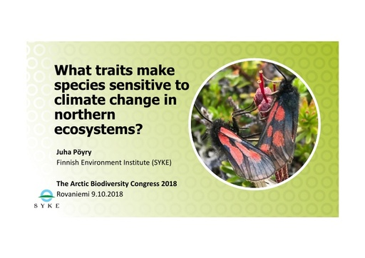 What traits make species sensitive to climate change in northern ecosystems? Juha Pöyry