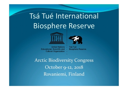 The Tsá Tué International Biosphere Reserve - a case study in Indigenous-led conservation initiatives: David Livingstone