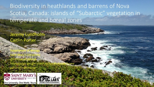 """Biodiversity in heathlands and barrens of Nova Scotia, Canada: islands of """"Subarctic"""" vegetation in temperate and boreal zones: Jeremy Lundholm"""