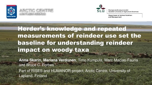 Herder's knowledge and repeated measurements of reindeer use set the baseline for understanding reindeer impact on woody taxa: Anna Skarin