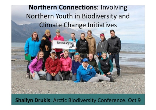 Northern Connections: Involving Northern Youth in Biodiversity and Climate Change Initiatives: Shailyn Drukis