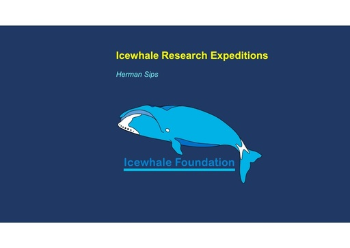 Proposed inventories of Bowhead whale distribution and behavior in the dynamic drift ice zone in the Fram Strait during the polar winter: Herman Sips